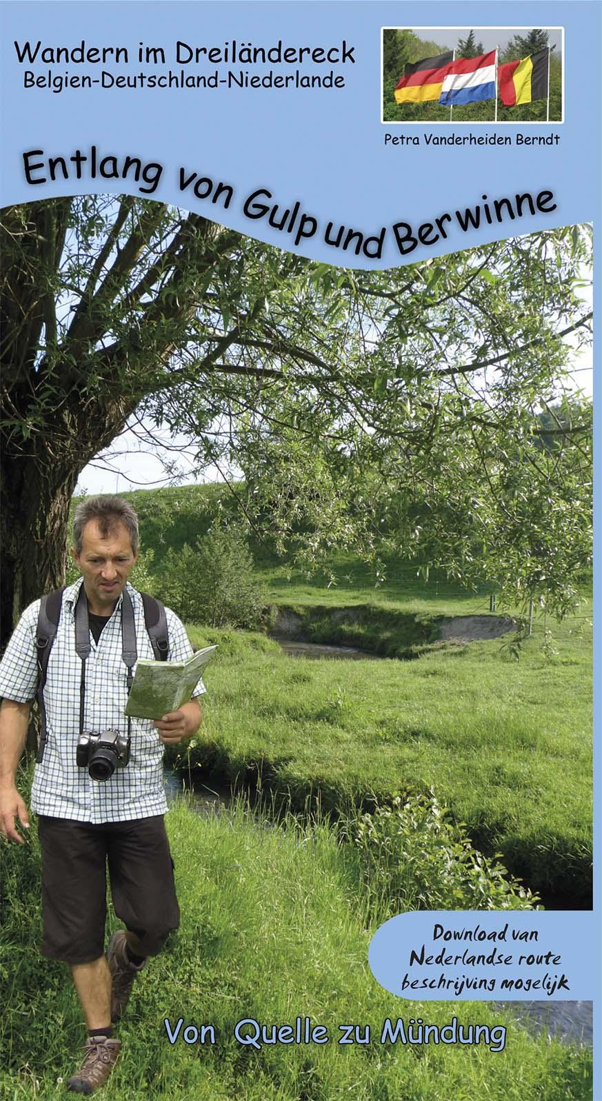 e66e923de1b Mit diesem Wanderführer erkunden wir erneut das Umland von Aachen und  lernen den Verlauf und die nähere Umgebung der Flüsse Gulp und Berwinne  kennen.